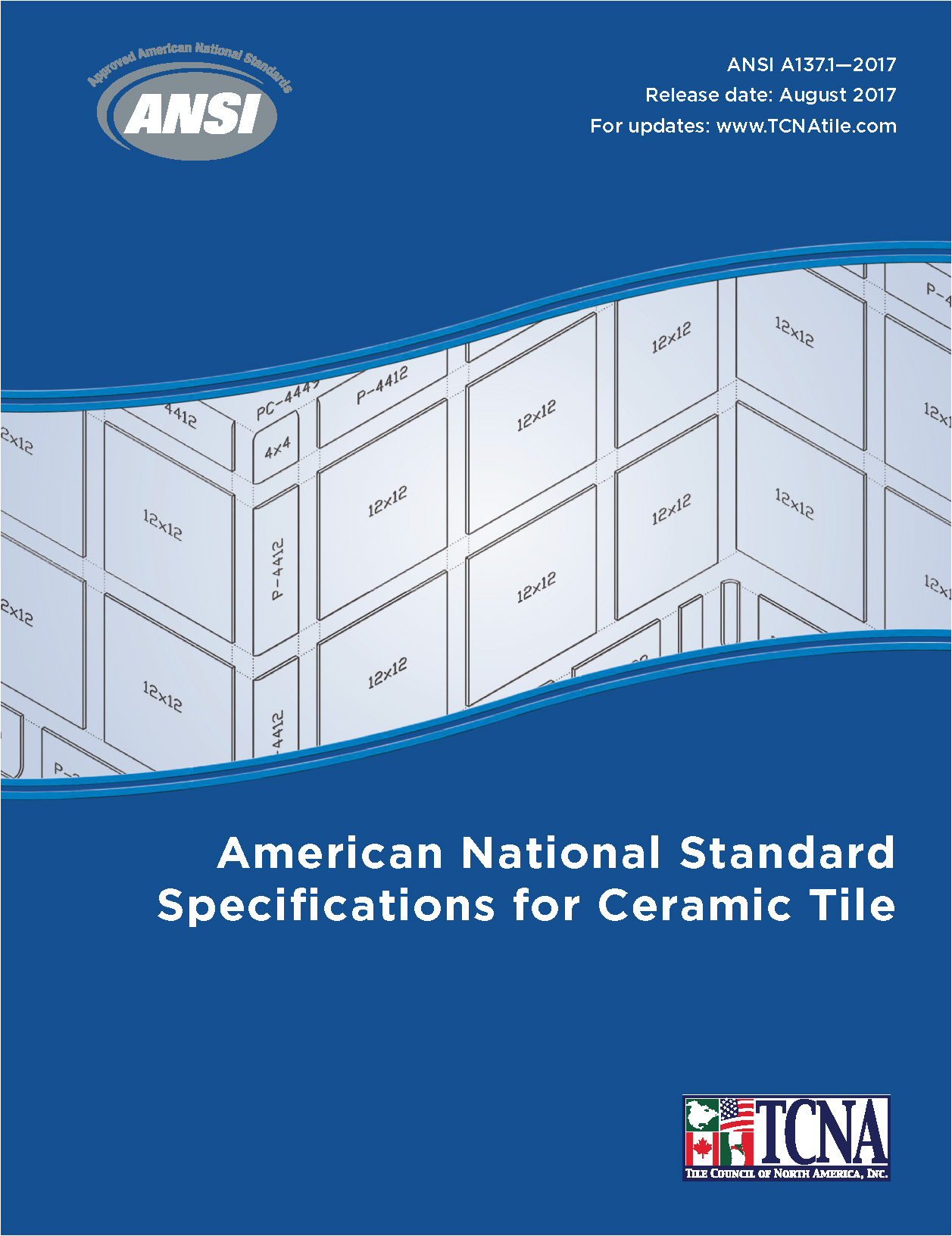 Ansi a1371 2017 ceramic tile specifications the tile council of ansi a1371 2017 american national standard specifications for ceramic tile release date august 2017 dailygadgetfo Choice Image