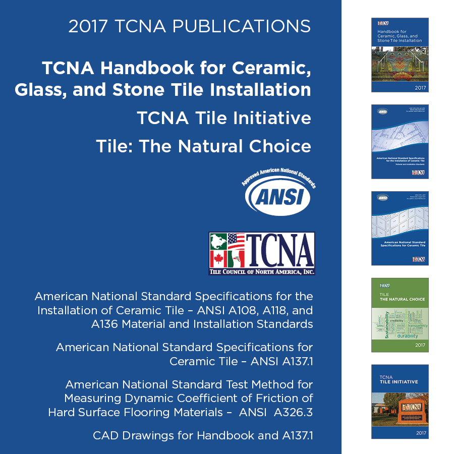 2017 tcna handbook for ceramic glass and stone tile installation tile and installation materials specifications version 1 2017tcnapubbundleg dailygadgetfo Gallery