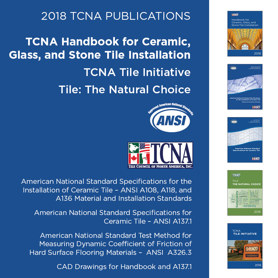 2018 tcna handbook for ceramic glass and stone tile installation tile and installation materials specifications version 1 2018tcnapubbundleg dailygadgetfo Choice Image