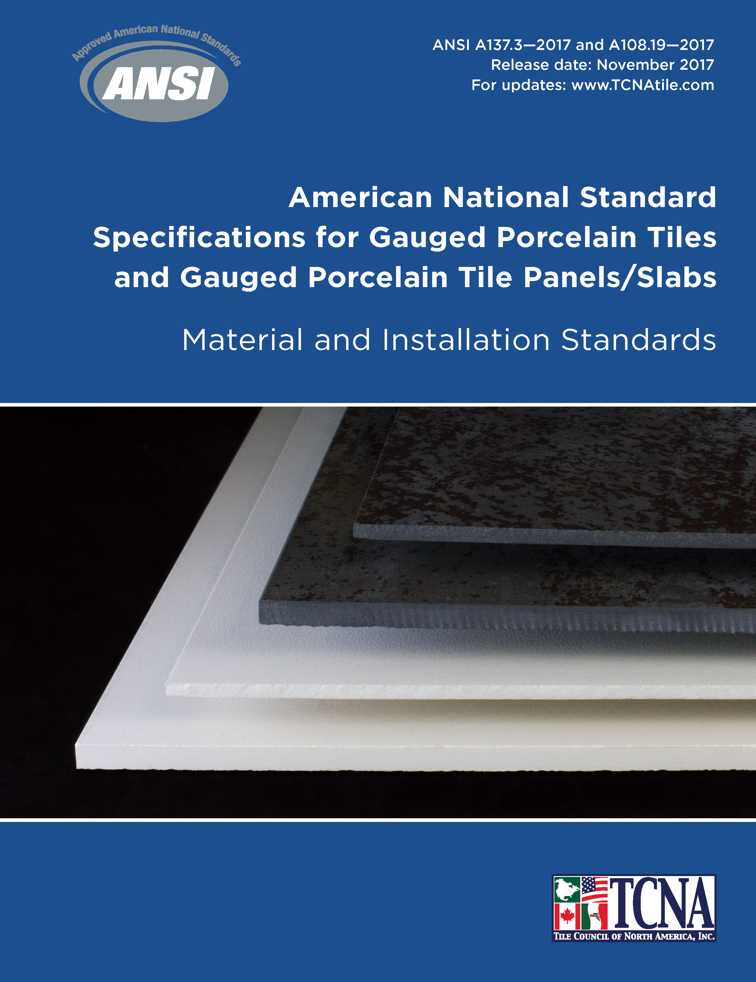 Ansi a1373 and a10819 2017 gauged porcelain tiles and tile panels american national standard specifications for gauged porcelain tile and gauged porcelain tile panelsslabs material and installation standards release dailygadgetfo Choice Image